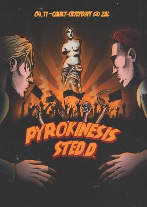 Sted.D x Pyrokinesis