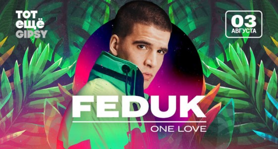 GIPSY Late Night Shows: FEDUK